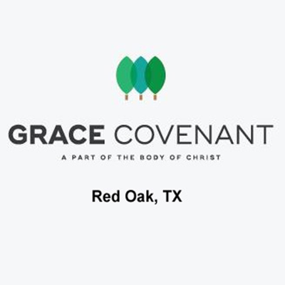 Grace Covenant Church Red Oak TX