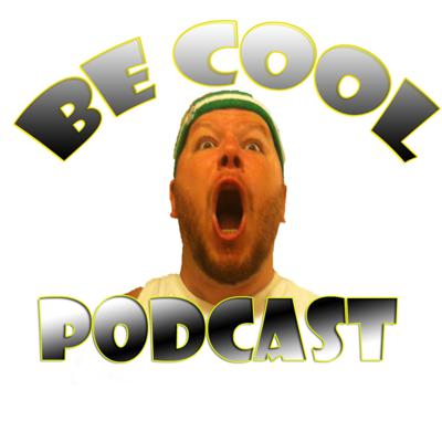 Be Cool Podcast