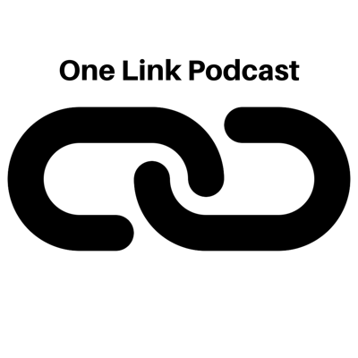 One Link Podcast