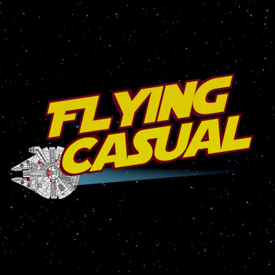 Flying Casual: A Star Wars Podcast