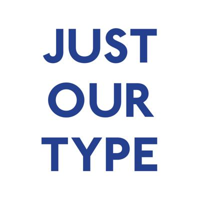 Just Our Type: A series of podcasts written and recorded by 1st year BA graphic design students at Camberwell College of Arts concerning the history and design of selected typefaces