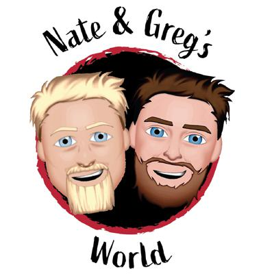 Nate and Greg's World