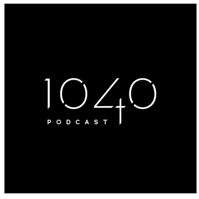 The 1040 Podcast