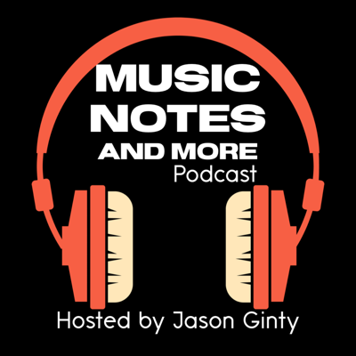 Music Notes and More  Podcast