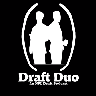 Draft Duo: An NFL Draft Podcast
