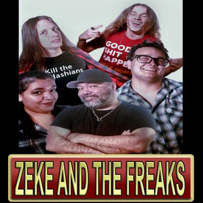 Zeke and The Freaks Show