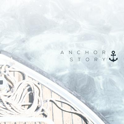 Anchor Story
