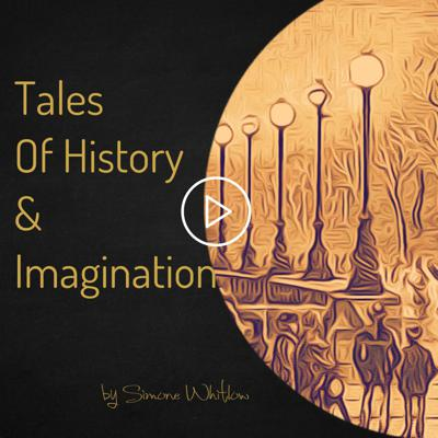 Tales of History and Imagination