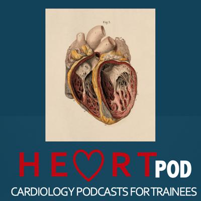 HeartPOD - Cardiology Podcasts for Trainees