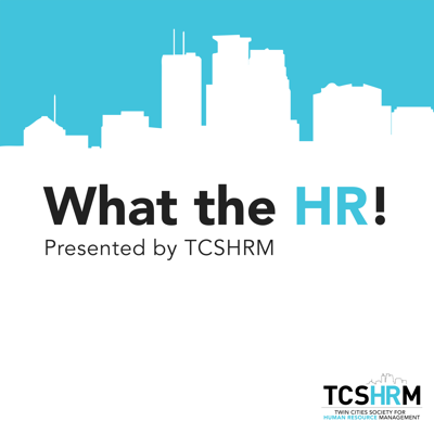 What the HR! is hosted by TCSHRM board members, Mike Thul & Jessie Novey. The podcast provides insights, strategies, and anecdotes that explore how to build better businesses through modern people practices and approaches. Topics covered include Organizational Development, Employee Engagement, Listening Strategies, Succession Planning, Performance Management, Company Culture, Transformation, Talent and Leadership.