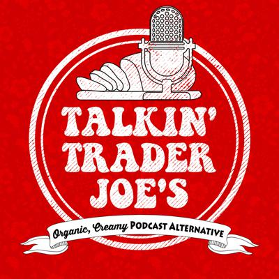 Co-Hosts Mark and Steve unpack the nuances of Trader Joe's culture and products.