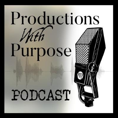 Productions With Purpose