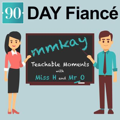 Recap and Opinions of the 90 Day Fiance Franchise brought to you by your favorite high school teachers: Miss H and Mr O. Miss H has been riding this Hot Mess Express since day 1, and Mr O hopped on (or was dragged on) at the last stop. Join them for snark and teachable moments on every 90 day journey!