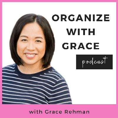 Organize with Grace Podcast