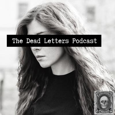 The Dead Letters Podcast is an audio drama focusing on the lives of five women who, over the course of history, have received mysterious letters that warn of death and destruction if they don't do exactly as the sender says.