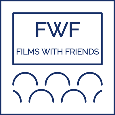 Films with Friends