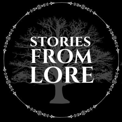 Stories From Lore