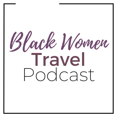 Black Women Travel Podcast shares the stories of Black women who dreamed to make travel a priority. Yes, in this economy. This community of bold women from all over the world have varied travel stories including short-term travelers based in a country, to long-term travelers living as digital nomads or working abroad. Listen in to hear how they're able to use travel as a means to connect with themselves and others.
