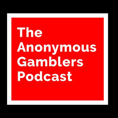 The Anonymous Gamblers