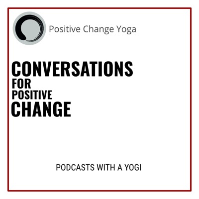 Conversations for Positive Change
