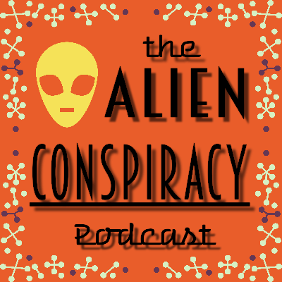 Alien Conspiracy Podcast