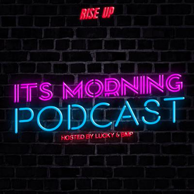 Rise Up: It's Morning