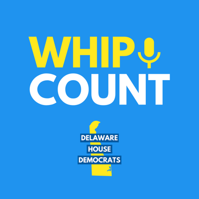 The Delaware House Democratic Caucus presents Whip Count: a journey inside Legislative Hall in a blue state.