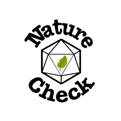 Nature Check is a game of Dungeons and Dragons played by a group of scientists. Through the game, we hope to show you that scientists are real people with bawdy senses of humor and creative solutions to problems. We also hope to use the game world to talk about real issues in biology, ecology, environmental science, scientific research, and society.
