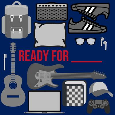 Ready For