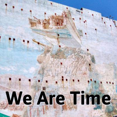 We Are Time