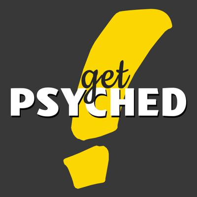 Get Psyched Podcast