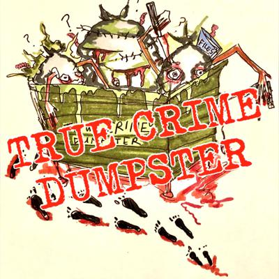 Join hosts Kevin and Amy as they talk trash and dumpster-dive tales of the grimiest, greasiest characters in true crime.