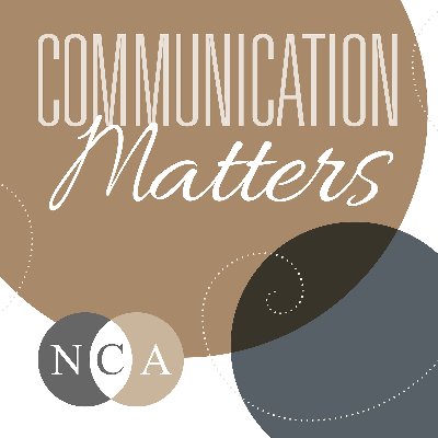 Communication Matters: The NCA Podcast is the podcast of the National Communication Association. Recorded from our National Office in Washington, DC, and hosted by NCA Executive Director Trevor Parry-Giles, the podcast discusses emerging scholarship, established theory, and new applications, all exploring just how much Communication Matters—in our classrooms, in our communities, and in our world.