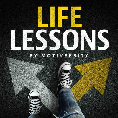 Life Lessons by Motiversity