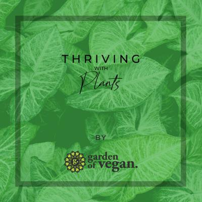 Thriving with Plants Podcast