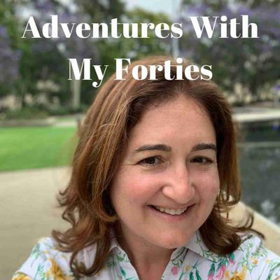 Adventures with My Forties