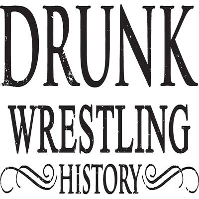 A drinking podcast with a wrestling problem.