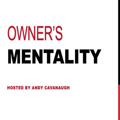 TheOwner'sMentalityPodcast