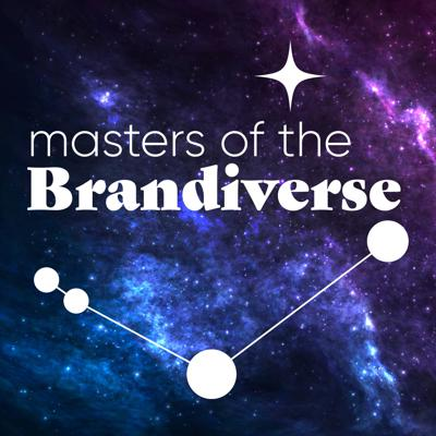 Masters of the Brandiverse