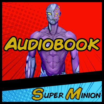 Super Minion Audiobook