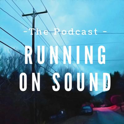 Running On Sound - The Podcast