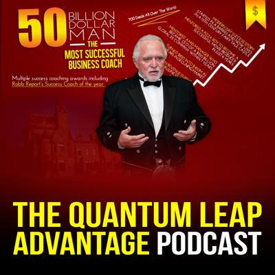 Quantum Leap Advantage is hosted by the most successful business success coach, Mr. Dan Pena. The QLA podcast covers his seminars and other great content that can help get you across the goal line.