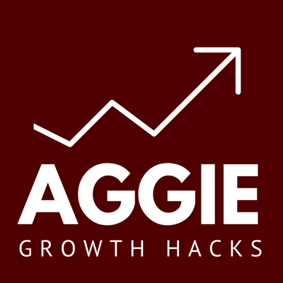 Aggie Growth Hacks Podcast