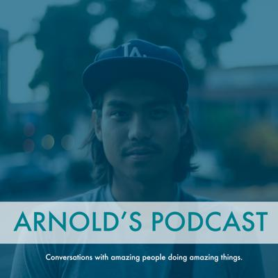 Arnold's Podcast