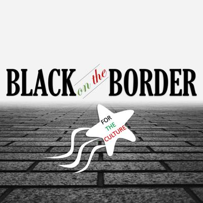 Black on the Border