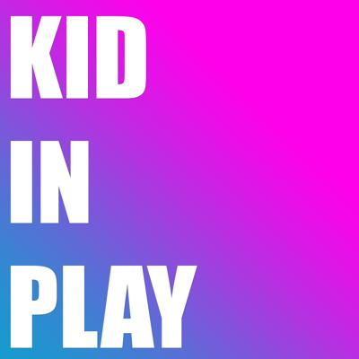 Kid In Play