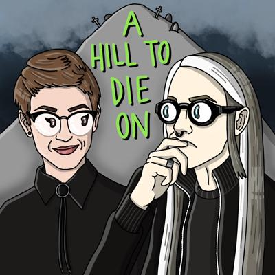 A Hill to Die On