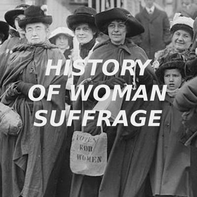 State by state readings from The History Of Woman Suffrage