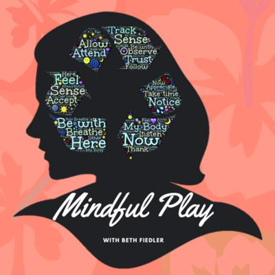 Mindful Play Podcast