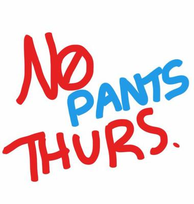 No Pants Thursdays